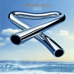 Tubular Bells 2003 - Mike Oldfield
