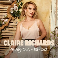 On My Own (Remixes) - Claire Richards