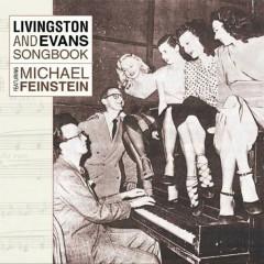 Livingston And Evans Songbook Featuring Michael Feinstein - Michael Feinstein