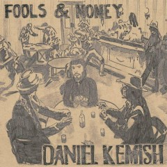 Fools & Money - Daniel Kemish