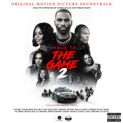 True To The Game 2 (Original Motion Picture Soundtrack) - Various Artists
