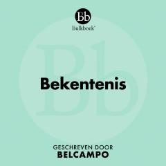 Bekentenis (Geschreven door Belcampo) - Bulkboek, Lex Prinsen