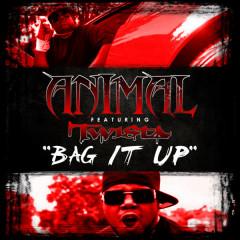 Bag It Up ft. Twista - Animal, Twista