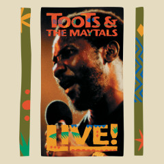 Live! (Live In New Orleans / 1991) - Toots & The Maytals