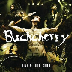 Live And Loud 2009 - Buckcherry