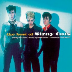 The Best Of Stray Cats - Stray Cats