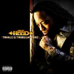 Trials & Tribulations (Deluxe) - Ace Hood
