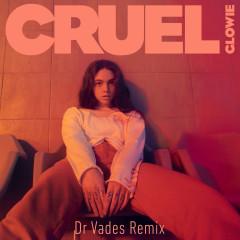 Cruel (Dr Vades Remix) - Glowie