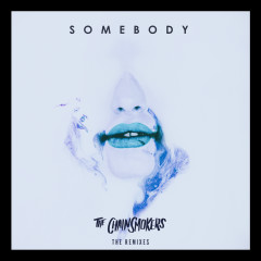 Somebody (Remixes)