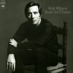 You've Got a Friend - Andy Williams