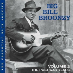 Vol. 2: The Post-War Years - Big Bill Broonzy