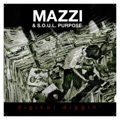 Digital Diggin' - Mazzi, S.O.U.L. Purpose