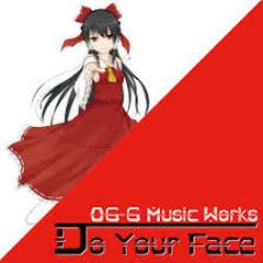 Do Your Face - OG-G Music Works
