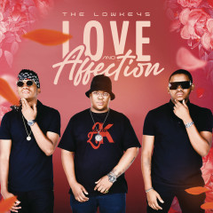 Love & Affection - The Lowkeys