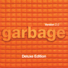Version 2.0 (20th Anniversary Deluxe Edition) - Garbage