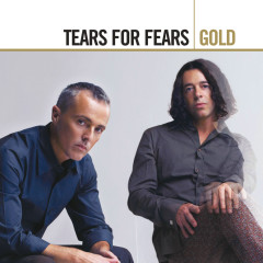Gold - Tears For Fears