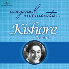 Magical Moments - Kishore Kumar