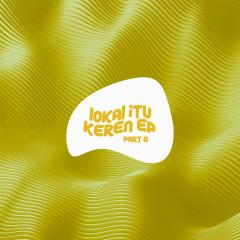 Lokal Itu Keren, Pt. 6 - Various Artists