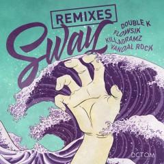 SWAY (Remixes) - Various Artists