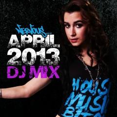 Nervous April 2013 DJ Mix - Various Artists