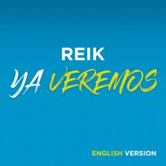 Ya Veremos (English Version) - Reik
