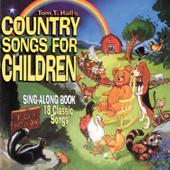 Country Songs For Children (Reissue) - Tom T. Hall