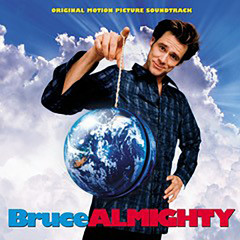 Bruce Almighty (Original Motion Picture Soundtrack) - John Debney