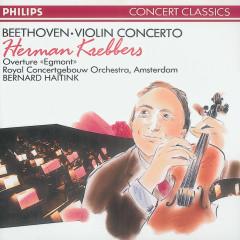 Beethoven: Violin Concerto/Egmont Overture - Herman Krebbers, Royal Concertgebouw Orchestra, Bernard Haitink