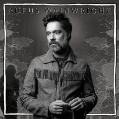 Unfollow The Rules - Rufus Wainwright