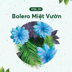Bolero Miệt Vườn Vol 1