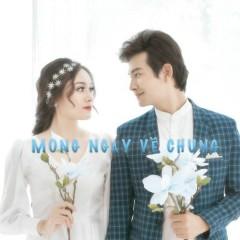 Mong Ngày Về Chung (Single)