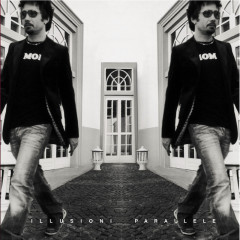 Illusioni Parallele - Tiromancino
