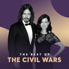 Những Bài Hát Hay Nhất Của The Civil Wars - The Civil Wars