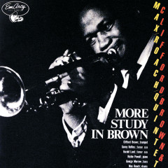 More Study In Brown - Clifford Brown, Max Roach Quintet