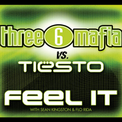Feel It - Three 6 Mafia, Tiësto
