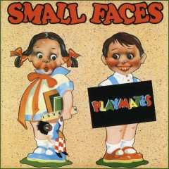 Playmates - Small Faces