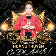 Cứ Để Anh Lo (Single) - Hoàng Thuyên