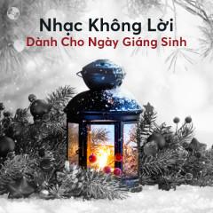 Nhạc Không Lời Dành Cho Ngày Giáng Sinh