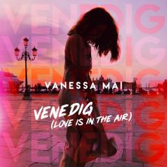 Venedig (Love Is in the Air) - Vanessa Mai