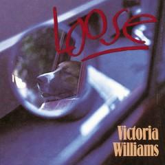 Loose - Victoria Williams