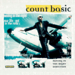 Moving In The Right Direction (97 Version) - Count Basic