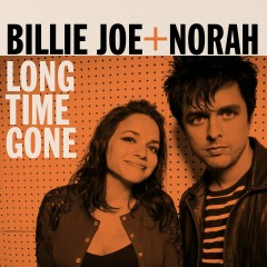 Long Time Gone - Billie Joe Armstrong, Norah Jones