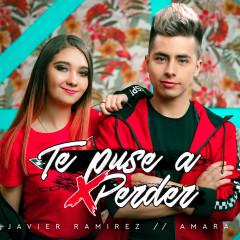 Te Puse A Perder - Javier Ramirez, Amara, Papa Eddi