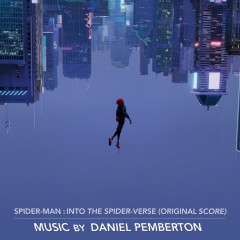Spider-Man: Into the Spider-Verse (Original Score) - Daniel Pemberton