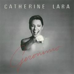 Geronimo (Remastered) - Catherine Lara