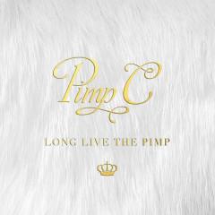 Long Live the Pimp - Pimp C
