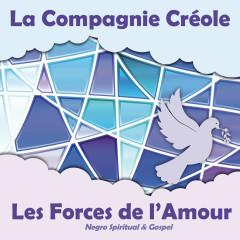 Les Forces de l'Amour - La Compagnie Créole