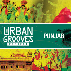 The Urban Grooves Project - Punjab - Various Artists