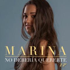 No debería quererte EP - Marina