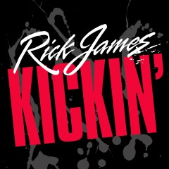 Kickin' - Rick James
